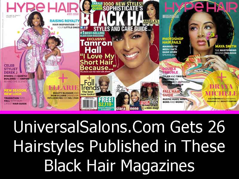 UniversalSalons.Com Gets 26 Hairstyles in Black Hair Magazines