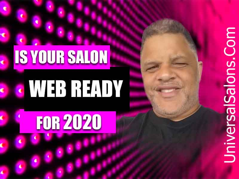 Is Your Salon Web Ready for 2020