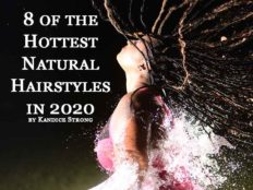8 of the Hottest Natural Hairstyles in 2020